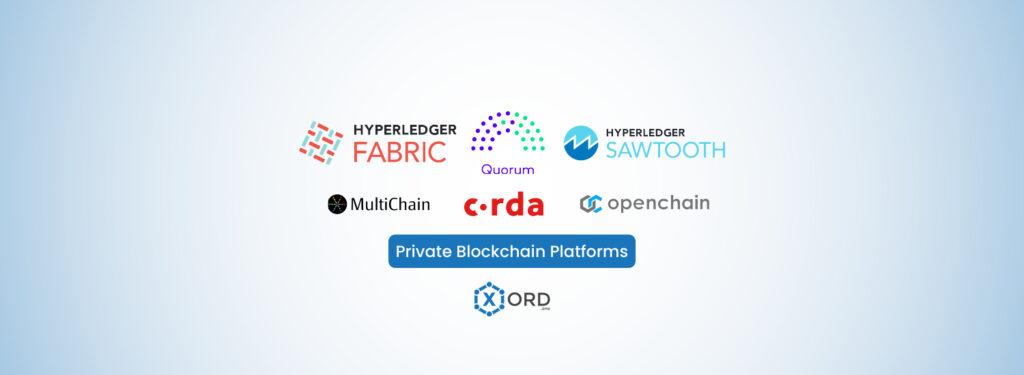 Private Blockchain Platforms