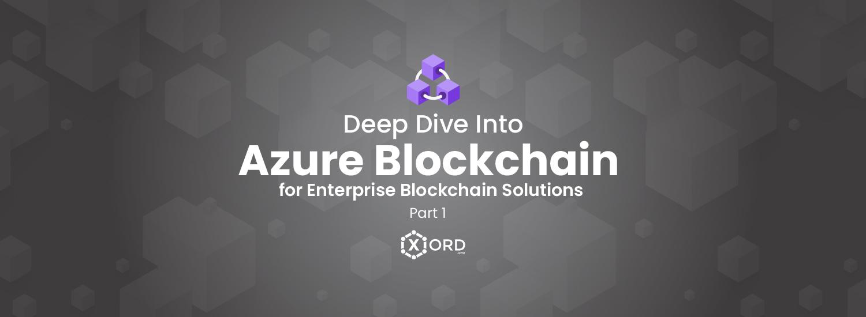 azure_blockchain_part_1