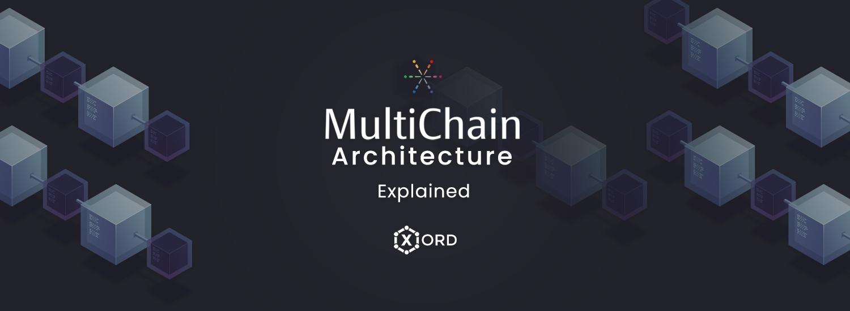 multichain architecture