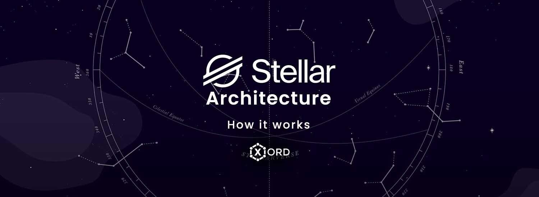 Stellar Architecture