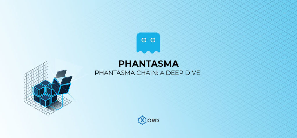 Phantasma Chain A Deep Dive