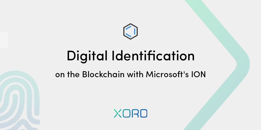 Digital Identification on blockchain with Microsoft ION
